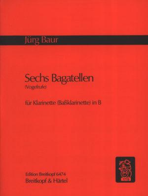 SechsBagatellen-Vogelrufe(1964)para clarinete o clarinete bajo. Jürg Baur