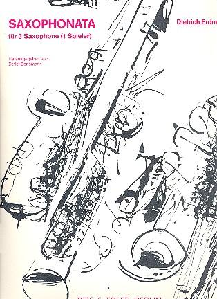 Saxophonata(1986) para 3 saxofones. Dietrich Erdmann