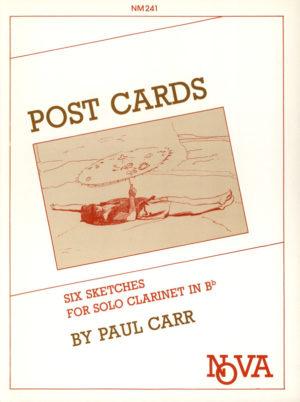 PostCards(1986) Seis bocetos para clarinete solo. Paul Carr