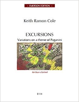 Excursions(1978)VariationsonaThemeofPaganinipara el clarinete bajo. KeithRamon Cole